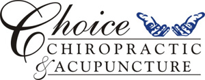 Choice Chiropractic & Acupuncture